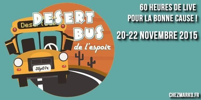 desert bus de l'espoir 2015